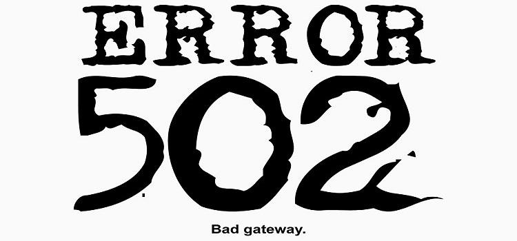 خطای ۵۰۲ Bad Gateway